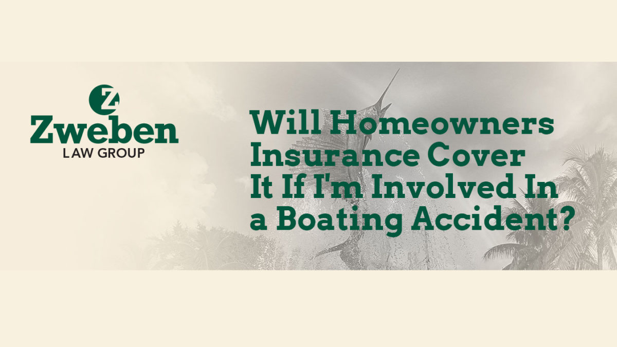 Homeowners Insurance Cover Boating Accident
