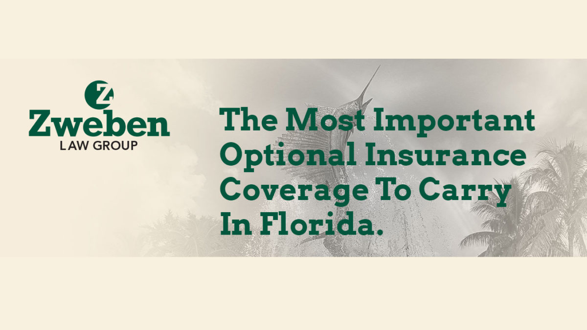 The Most Important Optional Insurance Coverage To Carry In Florida